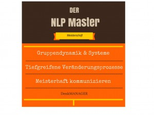 NLP Meisterhaft angewendet!